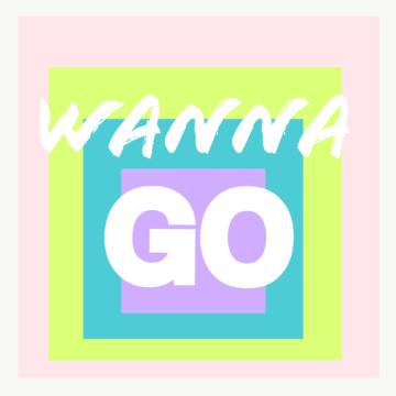 Wanna Go art (1)